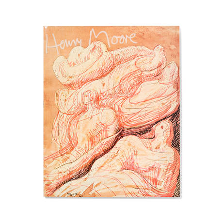 Henry Moore: Drawings, Gouaches, Waterolours